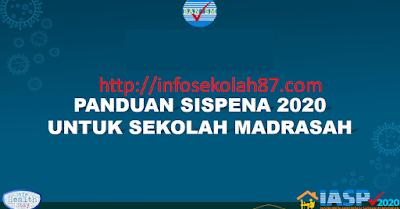 Panduan Lengkap Penggunaan Sispena 2020 Untuk Sekolah dan Madrasah