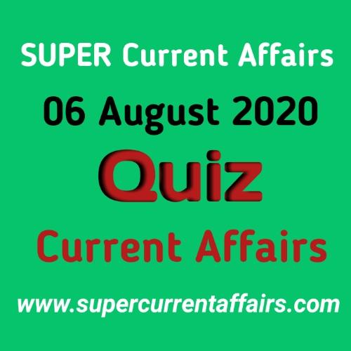 6 August 2020 Current Affairs Quiz in Hindi