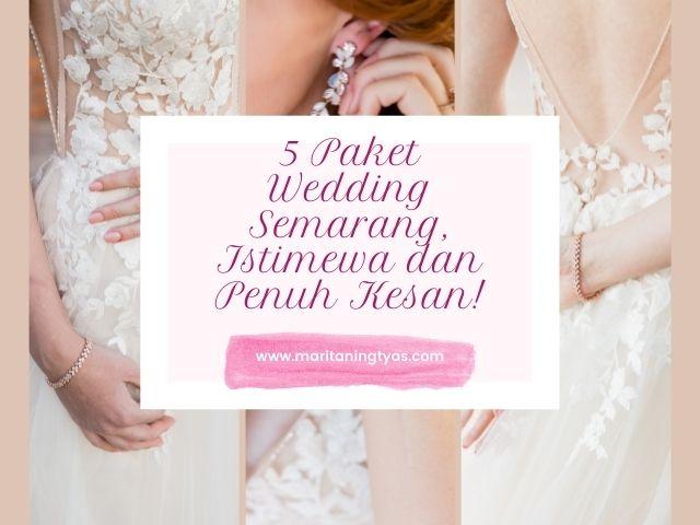 paket wedding semarang istimewa
