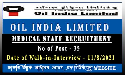 OIL India Ltd Recruitment 2021 - Medical Staff(35 Post)