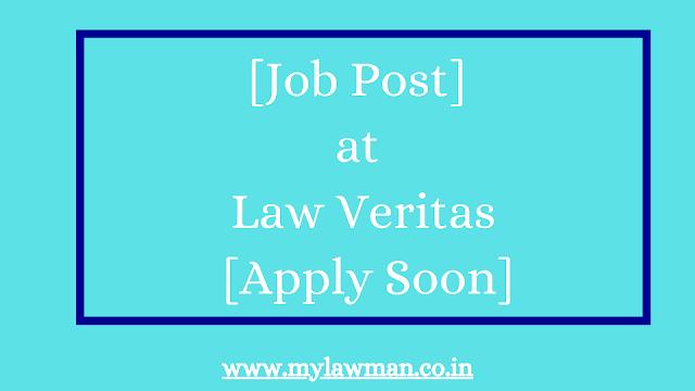[Job Post] at Law Veritas [Apply Soon]