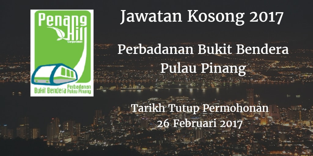 Jawatan Kosong Perbadanan Bukit Bendera Pulau Pinang 26 Februari 2017