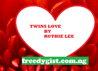 Story: Twins Love Episode  8 And 9
