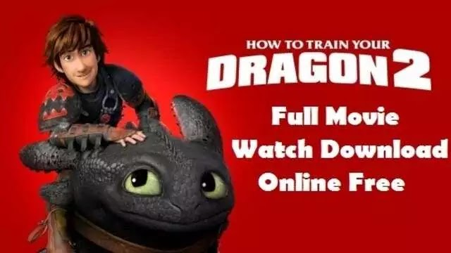 How to Train Your Dragon 2 Full Movie Watch Download Online Free