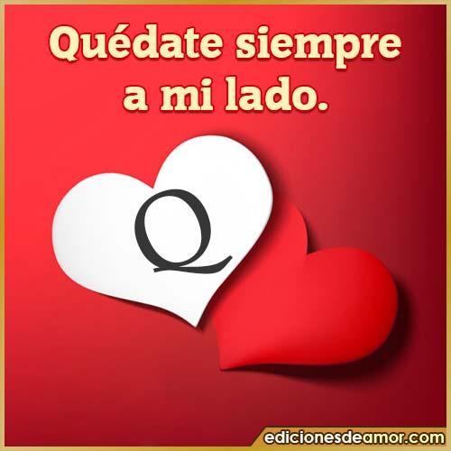 quédate siempre a mi lado Q