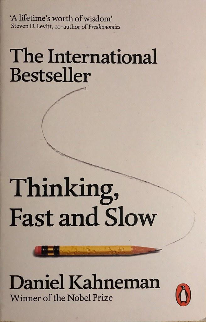Thinking Fast and Slow Summary - Daniel Kahneman