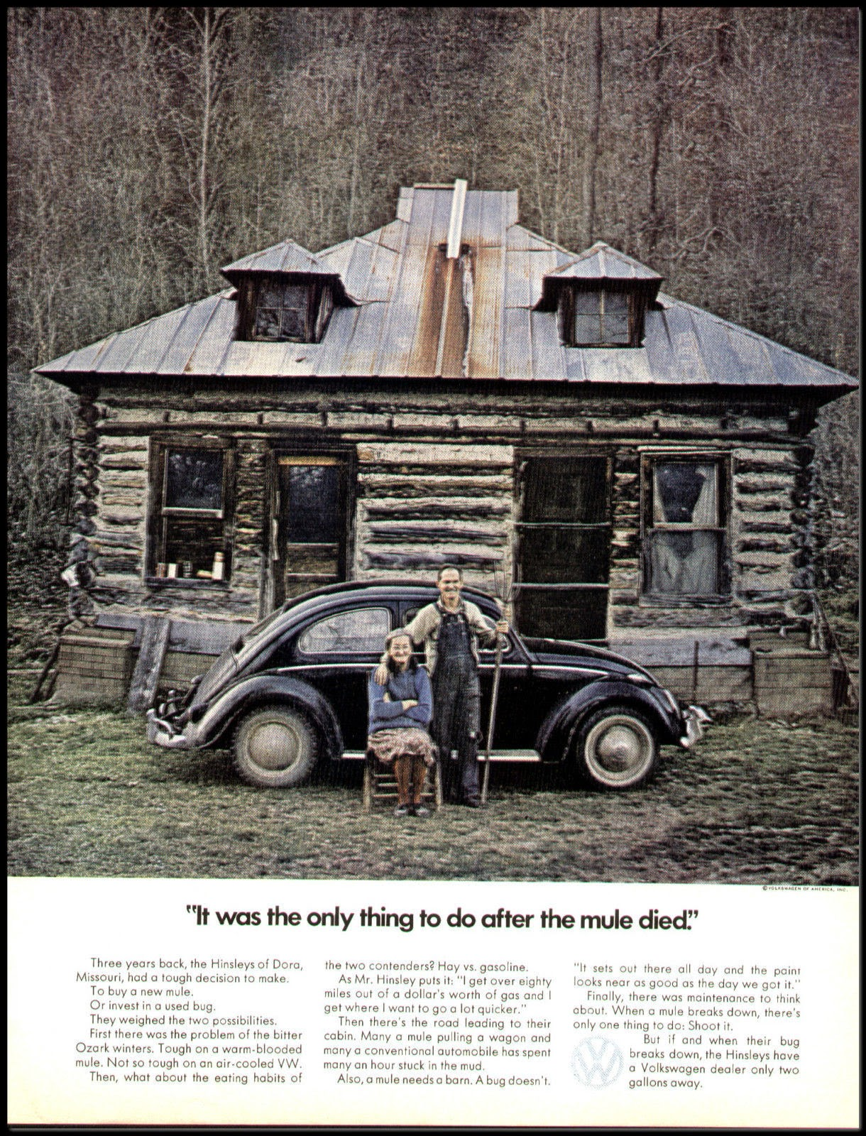 """c7cce0a7d Volkswagen: «It was the only thing to do after the mule died.» (""""È stata  l'unica cosa da fare dopo che ci è morto il mulo."""") Doyle Dane Bernbach,  New York, ..."""