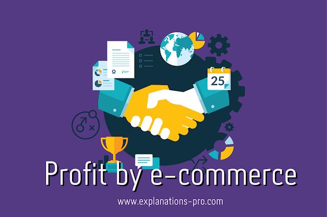 Profit by e-commerce