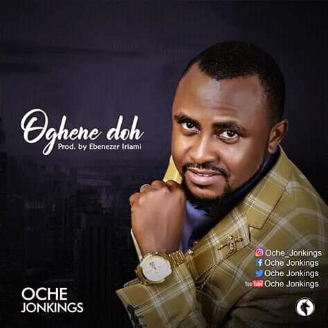 Download: Oghene Doh - Oche Jonkings