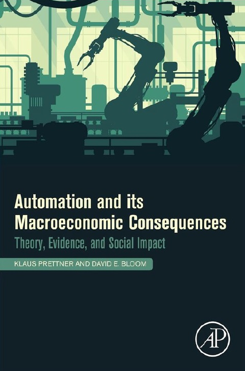 Automation and Its Macroeconomic Consequences: Theory, Evidence, and Social Impacts
