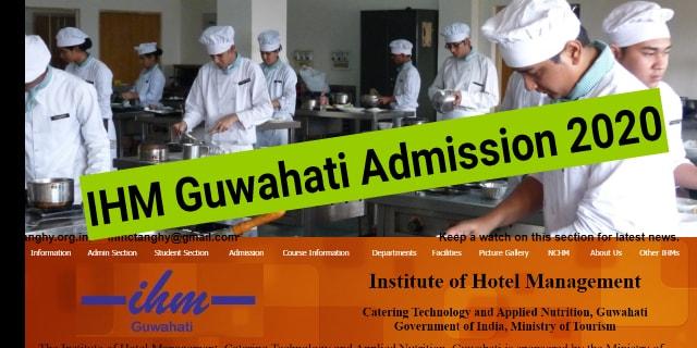 IHM Guwahati Admission 2020: Eligibility, Fees, Age