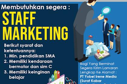 Lowongan Kerja Staff Marketing PT Yobel Irene Media (SKH Kupas Tuntas)