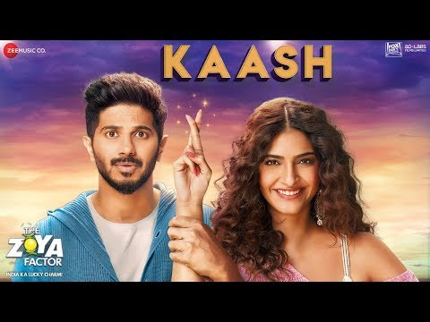 काश Kaash Lyrics – The Zoya Factor