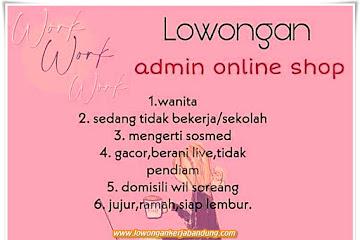 Lowongan Kerja Admin Online Shop Second Thrift Bandung