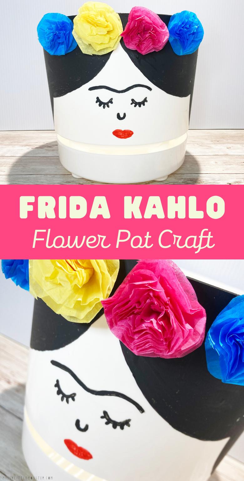 Frida Kahlo Flower Pot Craft