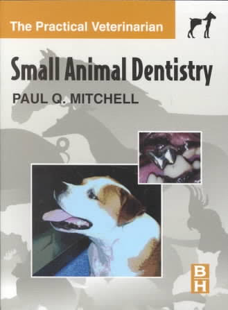 Small Animal Dentistry - WWW.VETBOOKSTORE.COM