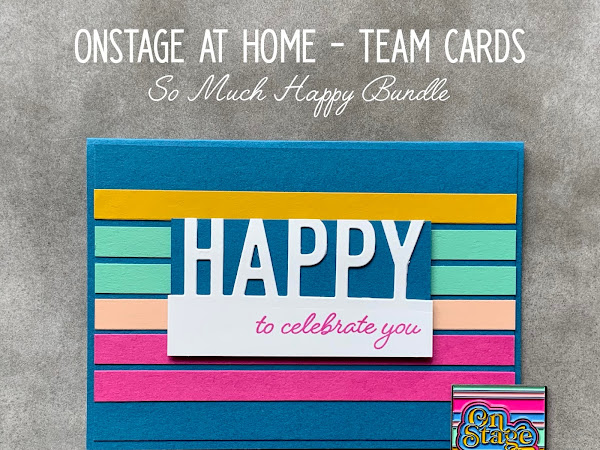 Happy to Celebrate You | Crazy Crafters OnStage @ Home Gifts using So Much Happy Bundle