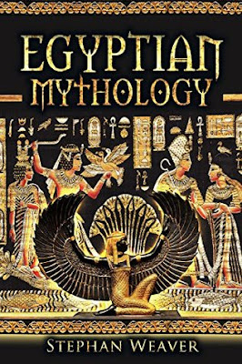 Review: Egyptian Mythology by Stephan Weaver