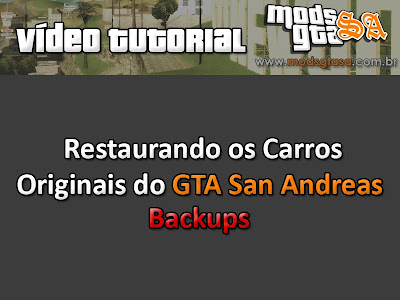 Tutorial Restaurar Backups GTA San Andreas para GTA San Andreas