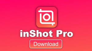 InShot PRO MOD APK 1.649.282 (Unlocked All Pack) Latest Version 2020