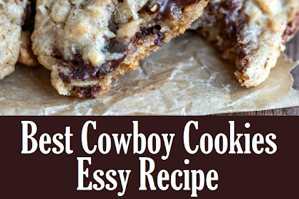 Best Cowboy Cookies Recipe