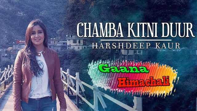 Chamba Kitni Duur Song mp3 Download - Harshdeep Kaur