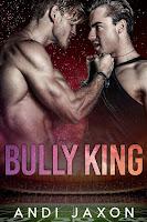 Bully king   Andi Jaxon
