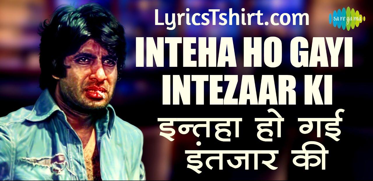 Inteha Ho Gayi Intezaar Ki in Hindi Lyrics