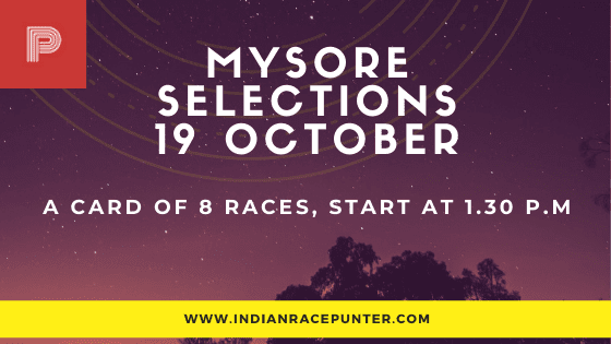 Mysore Race Selections 19 October