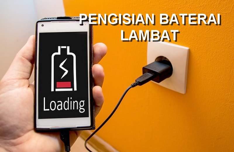 Cara Mengatasi Pengisian Baterai Lambat atau Lemot (kurmiji.com)