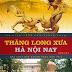 Thăng Long Xưa Hà Nội Nay- Tác giả Trần Nhu