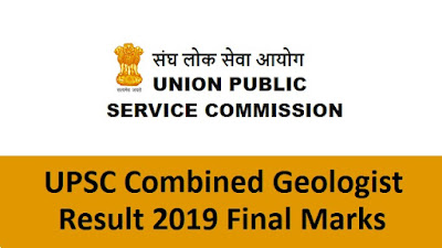 UPSC Combined Geologist Result 2019 Final Marks