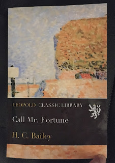 The copy of Call Mr Fortune I read is a reprint by Leopold Classic Library