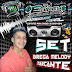 Set (Mixado) Brega Melody Marcante (Dj Ediney)