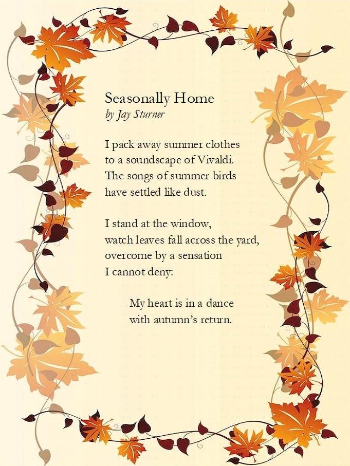 Jay Sturner: Autumn Poem: Seasonally Home