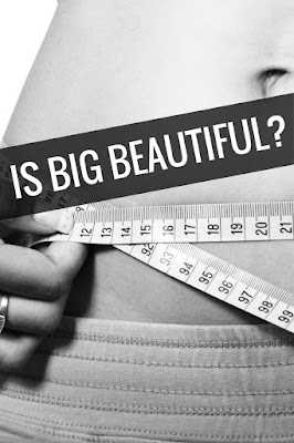 is big beautiful?