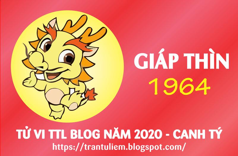 TỬ VI TUỔI GIÁP THÌN 1964 NĂM 2020