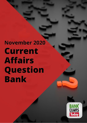 Current Affairs Question Bank: November 2020