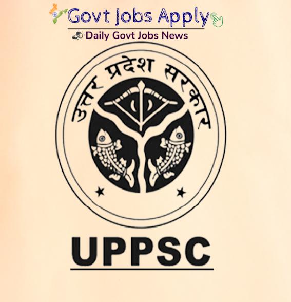 UPPSC Latest Govt. Jobs