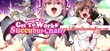 Get To Work, Succubus-Chan!