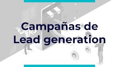 Campañas de lead generation: ¿Qué son?