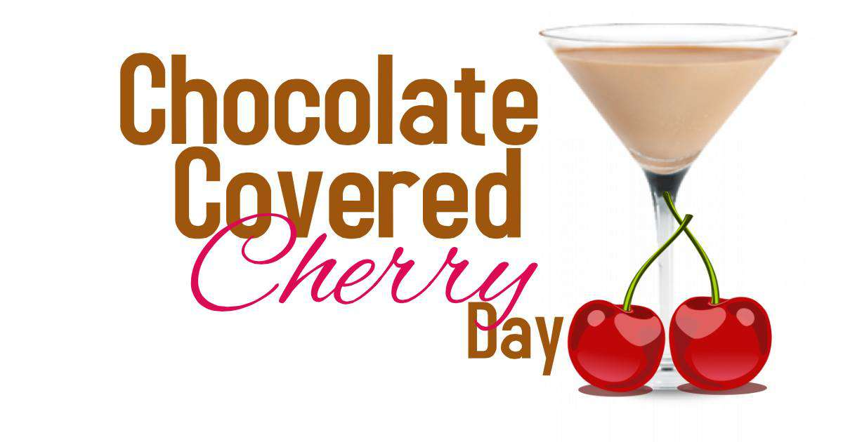 National Chocolate Covered Cherry Day Wishes