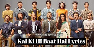 kal-ki-hi-baat-hai-lyrics