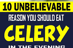 10 Unbelievable Reasons You Should Eat Celery In The Evening