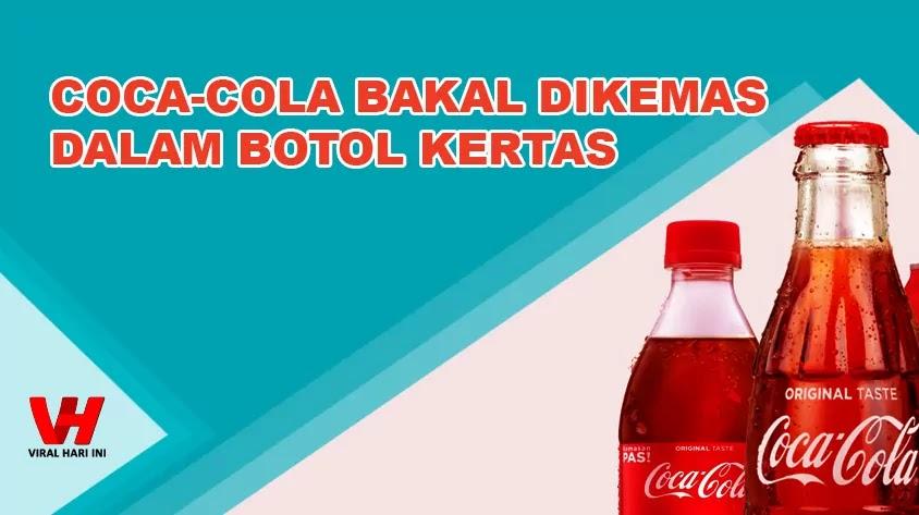Coca-Cola Dalam Kemasan Botol Kertas