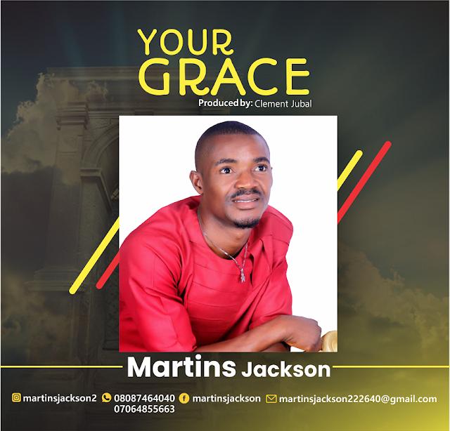 Martins Jackson -Your Grace