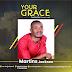 Audio: Martins Jackson -Your Grace