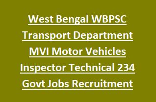 West Bengal WBPSC Transport Department MVI Motor Vehicles Inspector Technical 234 Govt Jobs Recruitment Exam Notification 2018