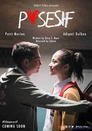 Download Film Indonesia Posesif (2017) Full Movie