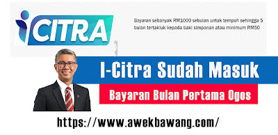 Bayaran I-Citra Dah Masuk, Cara Semakan Status & Tarikh Pembayaran I-Citra Ogos 2021